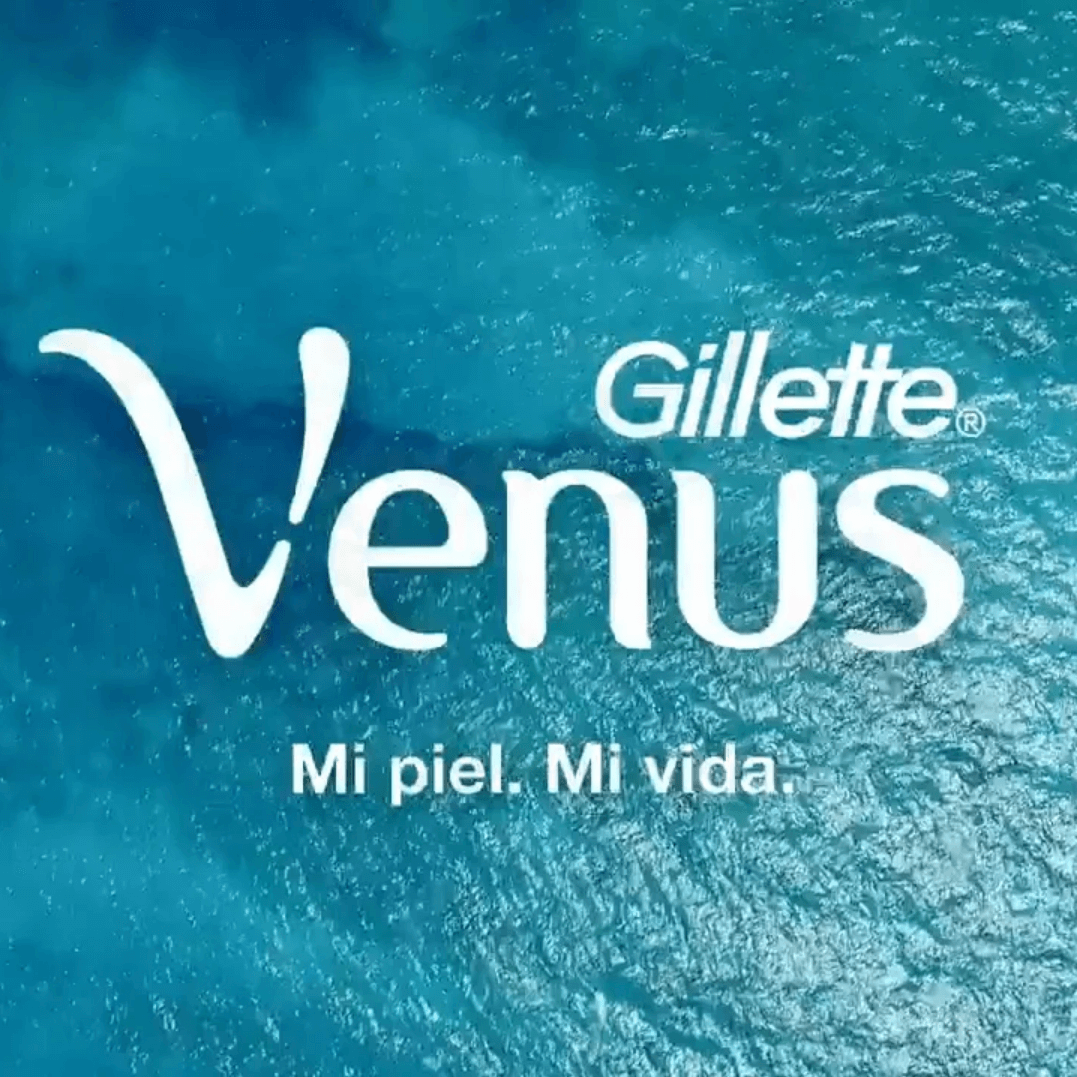 GILLETTE VENUS - MI PIEL. MI VIDA - MÉXICO