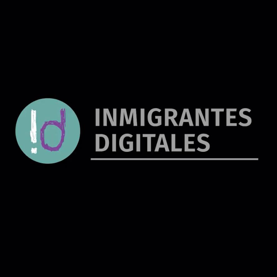 Inmigrantes Digitales - Volvete Puente Digital